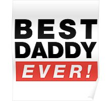 Best Daddy Ever! Poster