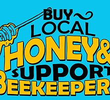 Buy Local Honey and Support Beekeepers by Stylishoop