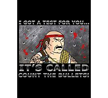 Count the Bullets Photographic Print