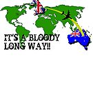 Australia - it's a bloody long way by Craig Stronner