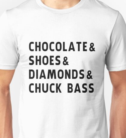 chocolate, shoes, diamonds, chuck bass Unisex T-Shirt