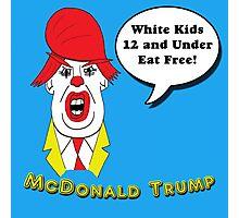 McDonald Trump Version One Photographic Print