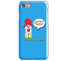 McDonald Trump Version Two iPhone Case/Skin