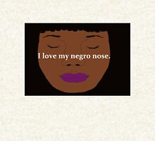 I Love my Negro Nose Pullover