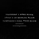 I Wear Black by Matt Dunne