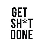 Get SH*T done Photographic Print