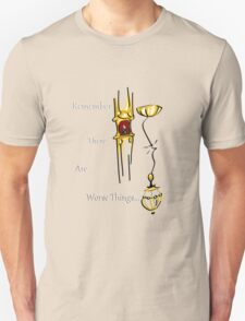 There are Worse Things (Phantom) T-Shirt