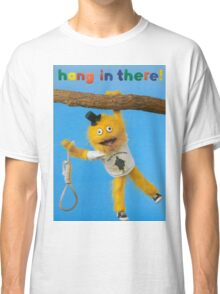 Hang In There Classic T-Shirt