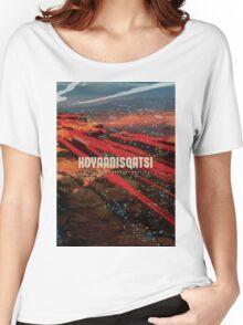 Koyaanisqatsi Poster Women's Relaxed Fit T-Shirt