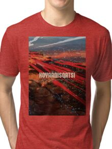 Koyaanisqatsi Poster Tri-blend T-Shirt