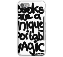 Books are a uniquely portable magic  iPhone Case/Skin
