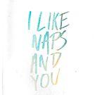 I like Naps by Matt Dunne