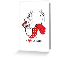 I love flamenco Greeting Card