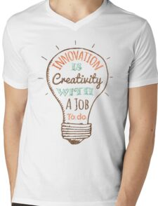 Innovation is Creativity Mens V-Neck T-Shirt