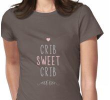 Crib Sweet Crib - Pink Womens Fitted T-Shirt