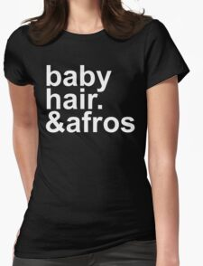 baby hair and afros (white font) Womens Fitted T-Shirt
