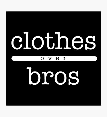 clothes over bros Photographic Print