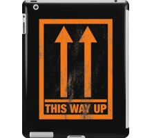 Funny 'This way up' sign iPad Case/Skin