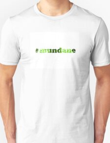 #mundane green electric T-Shirt