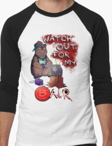 Watch out for my B air  Men's Baseball ¾ T-Shirt