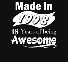 Made in 1998... 18 Years of being Awesome T-Shirt