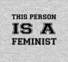 THIS PERSON IS A FEMINIST merchandise!  Hoodie