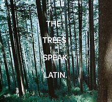 The Tree's Speak Latin - The Raven Cycle by joliverhouse