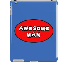 Hero, Heroine, Superhero, Awesome Man iPad Case/Skin