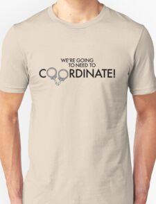 Coordinate! Unisex T-Shirt