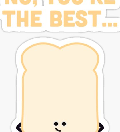 Character Building - Sliced Bread Sticker