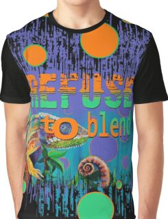 Refuse to Blend Graphic T-Shirt