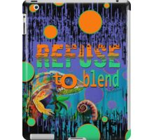 Refuse to Blend iPad Case/Skin