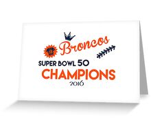 Broncos Super Bowl 50 Champions Greeting Card