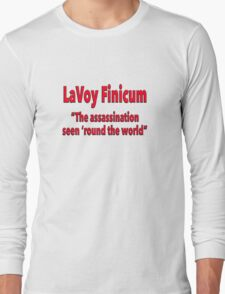 """LaVoy Finicum """"The assassination seen 'round the world"""" Long Sleeve T-Shirt"""