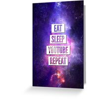 Eat Sleep YouTube Repeat Greeting Card