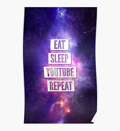 Eat Sleep YouTube Repeat Poster