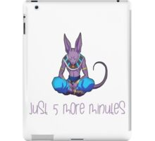 Beerus Just 5 more minutes iPad Case/Skin