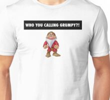 Who you calling grumpy?! Unisex T-Shirt