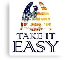Take It Easy ~ Eagles Canvas Print