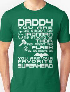 DADDY  - FAVORITE SUPERHERO T-Shirt