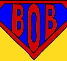Hero, Heroine, Superhero, Super Bob by Kreativista