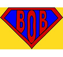Hero, Heroine, Superhero, Super Bob Photographic Print