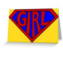 Hero, Heroine, Superhero, Super Girl Greeting Card