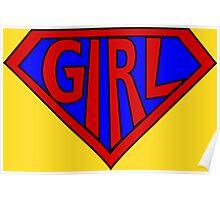 Hero, Heroine, Superhero, Super Girl Poster