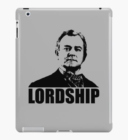 Downton Abbey Lordship Robert Crawley Tshirt iPad Case/Skin