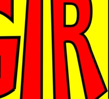 Hero, Heroine, Superhero, Super Girl Sticker