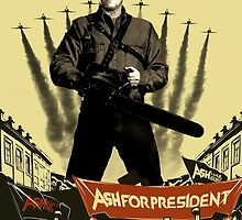 Ash for president! by EnjoyRiot