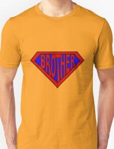 Hero, Heroine, Superhero, Super Brother T-Shirt