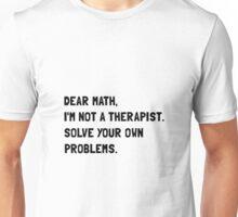 Dear Math Unisex T-Shirt