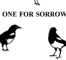 One for Sorrow- Magpies Sticker